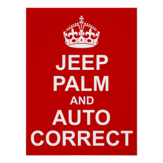 Keep Calm and Auto Correct Poster