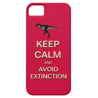 Keep Calm And Avoid Extinction iPhone 5 Case