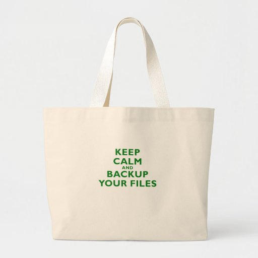 Keep Calm and Backup your Files Bag