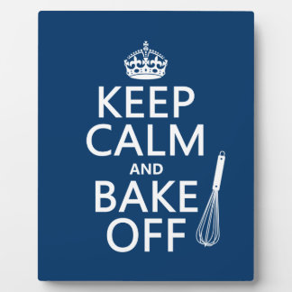 Keep Calm and Bake Off Plaque