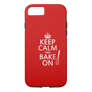 Keep Calm and Bake On (cooking) ( color) iPhone 7 Case