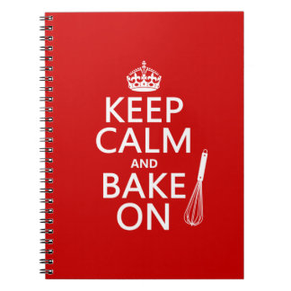Keep Calm and Bake On (cooking) (customize color) Notebook
