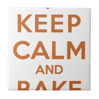 Keep Calm and Bake On Ceramic Tiles