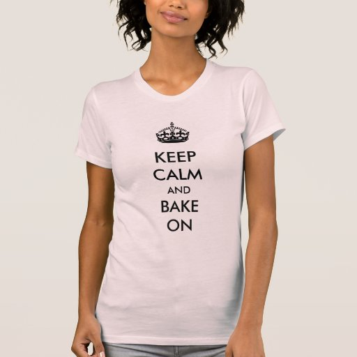 Keep Calm and Bake On White Kraft Paper Tee Shirts