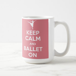 Keep calm and ballet on mug