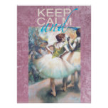 Keep Calm and Ballet On Unique Gift Poster