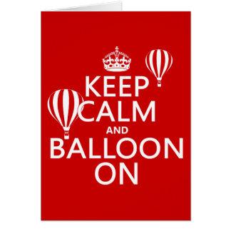 Keep Calm and Balloon On (hot air ballooning) Card