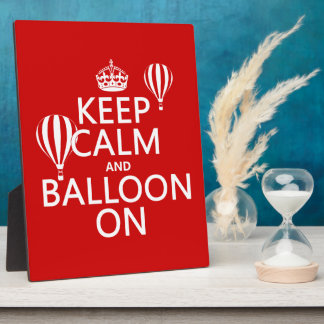 Keep Calm and Balloon On (hot air ballooning) Plaque