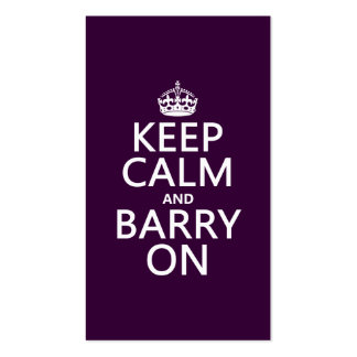 Keep Calm and Barry On (any background color) Pack Of Standard Business Cards