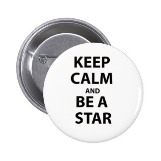 Keep Calm and Be A Star 6 Cm Round Badge