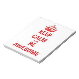 Keep Calm and Be Awesome Notepad