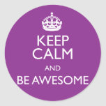 KEEP CALM AND BE AWESOME ROUND STICKERS