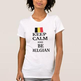 Keep calm and be belgian shirt
