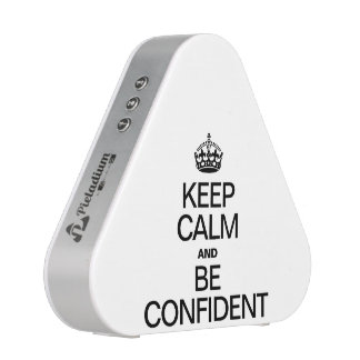 KEEP CALM AND BE CONFIDENT SPEAKER