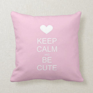 keep calm and be cute pink pillow throw cushions