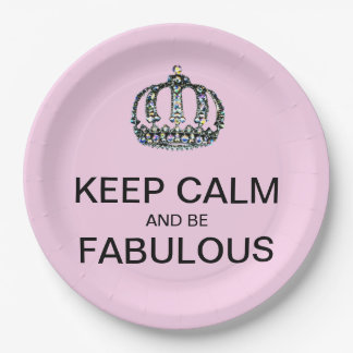 KEEP CALM And Be FABULOUS! Paper Plate