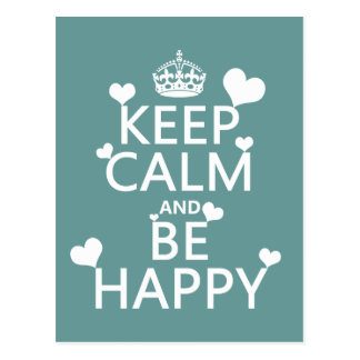 Keep Calm and Be Happy (available in all colors) Post Card