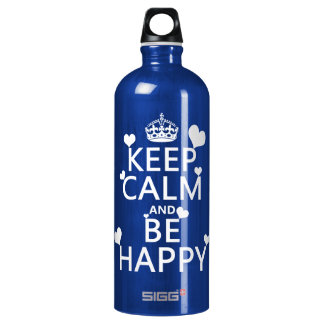 Keep Calm and Be Happy (available in all colors) Water Bottle