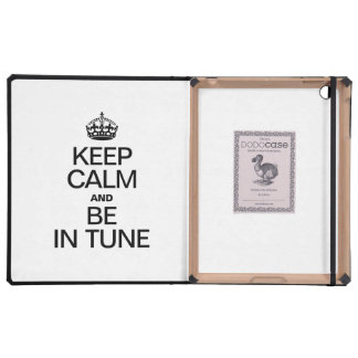 KEEP CALM AND BE IN TUNE iPad CASE