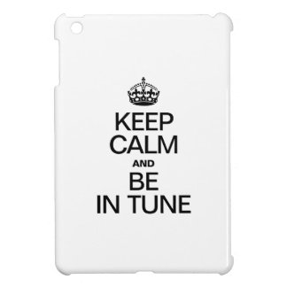 KEEP CALM AND BE IN TUNE COVER FOR THE iPad MINI