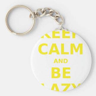 Keep Calm and Be Lazy Keychain