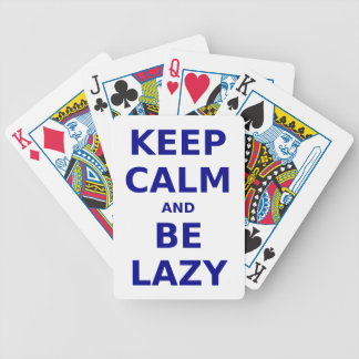 Keep Calm and Be Lazy Poker Cards