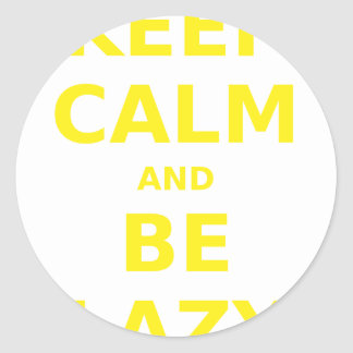 Keep Calm and Be Lazy Stickers