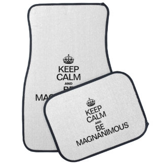 KEEP CALM AND BE MAGNANIMOUS FLOOR MAT