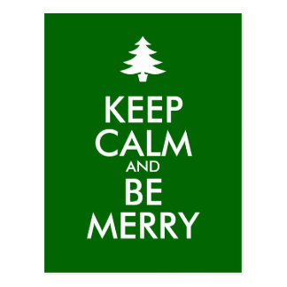 KEEP CALM and BE MERRY Postcard