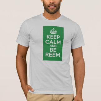 Keep Calm and Be Reem - T-Shirt - LI