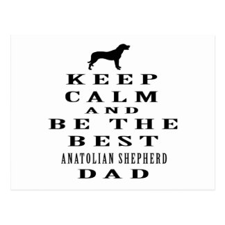 Keep calm and be the best Anatolian Shepherd dog Postcard