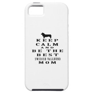 Keep calm and be the best Swedish Vallhund mom iPhone 5 Cases