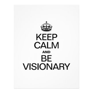 KEEP CALM AND BE VISIONARY 21.5 CM X 28 CM FLYER