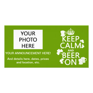 Keep Calm and Beer On (irish) (any color) Photo Card Template