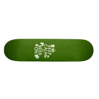Keep Calm and Beer On (irish) (any color) Skate Decks