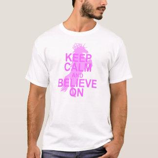 Keep Calm and Believe on Unicorn T-Shirt