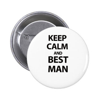 Keep Calm and Best Man 6 Cm Round Badge