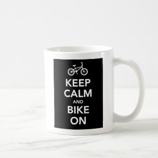Keep Calm and Bike On mug. Coffee Mug