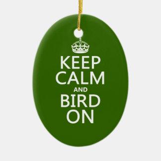 Keep Calm and Bird On Christmas Ornament