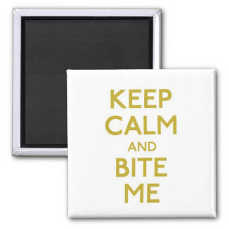 keep calm and bite me magnet magnet