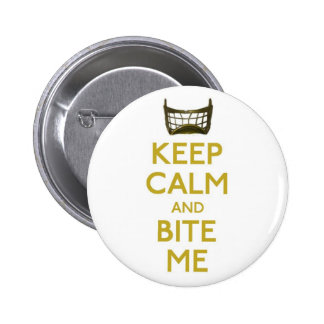 keep calm and bite me net button pinback buttons