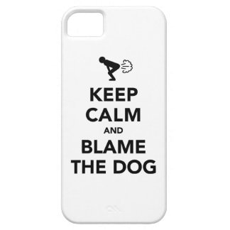 Keep Calm and Blame The Dog Case For The iPhone 5
