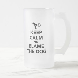 Keep Calm and Blame The Dog Frosted Glass Beer Mug