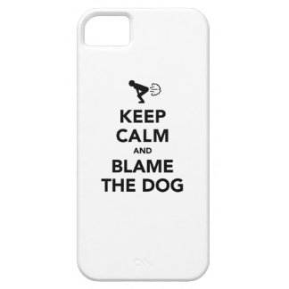 Keep Calm and Blame The Dog iPhone 5 Case