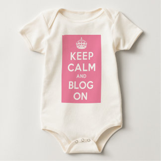 Keep Calm and Blog On Baby Bodysuit