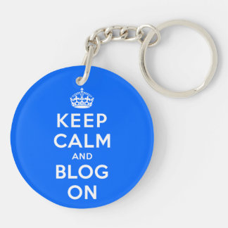 Keep Calm and Blog On Double-Sided Round Acrylic Key Ring