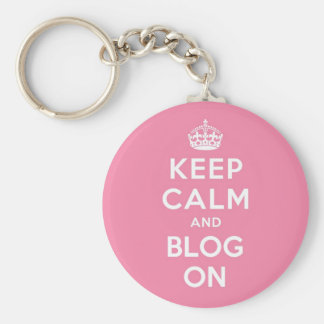 Keep Calm and Blog On Key Ring