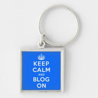 Keep Calm and Blog On Key Chain
