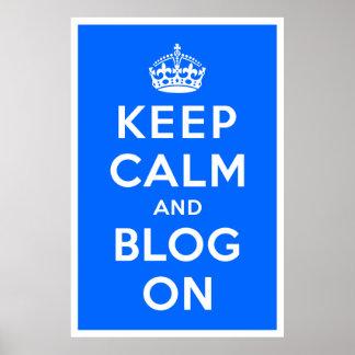 Keep Calm and Blog On Print