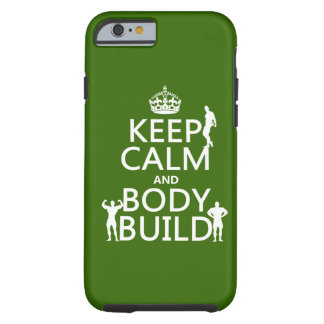 Keep Calm and Body Build background iPhone 6 Case
